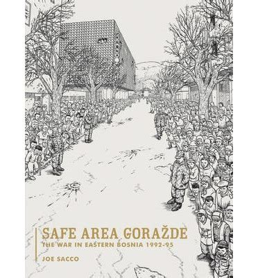 libro safe area gorazde the safe area gorazde joe sacco 9781560974703