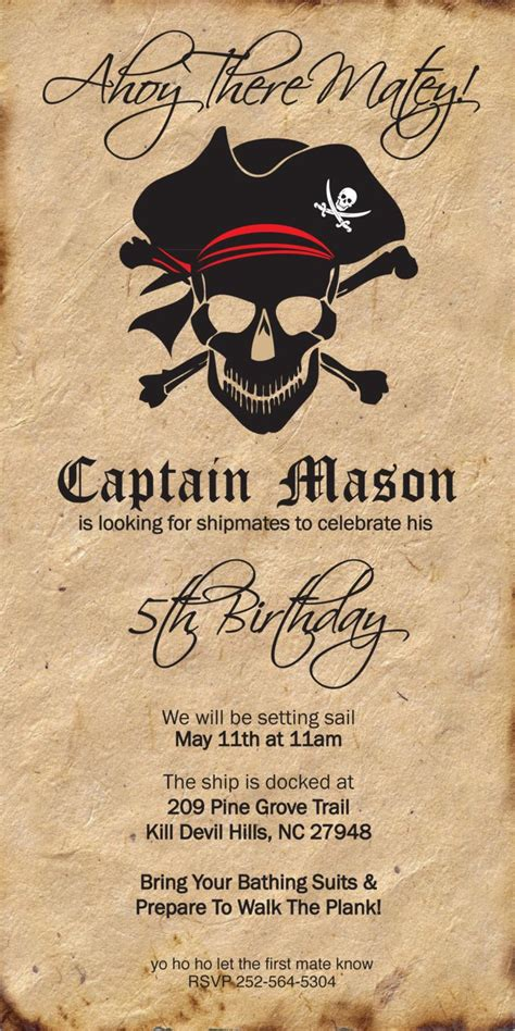 25 Best Ideas About Pirate Invitations On Pinterest Pirate Party Invitations Pirate Party Free Pirate Invitation Template