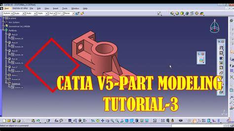 catia v5 video tutorial 2 sketch pad pocket pattern catia v5 tutorial 3 part modeling pad hole pocket