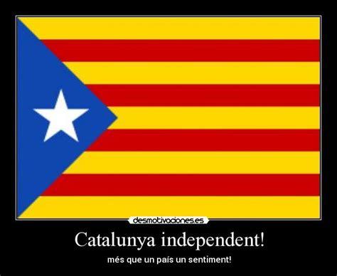 imagenes graciosas independencia catalana catalunya independent desmotivaciones