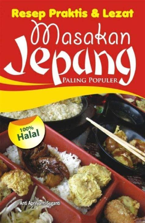 Buku Masakan Hidangan Indonesia Populer jual buku resep praktis dan lezat masakan jepang paling