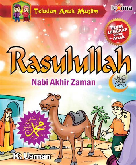 Luxima Seri Teladan Anak Muslim ebook kisah teladan anak muslim nabi muhammad nabi terakhir yang selalu menepati