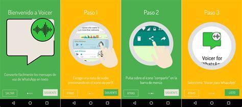 App Que Resume Textos Voicer La App Que Convierte A Texto Los Audios De Whatsapp Ovrik