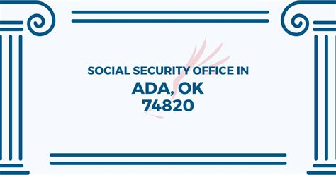 social security office in ada oklahoma 74820 get help now
