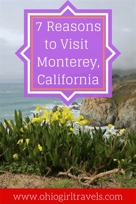 7 Reasons To Traveling by 7 Reasons To Visit Monterey County California Ohio