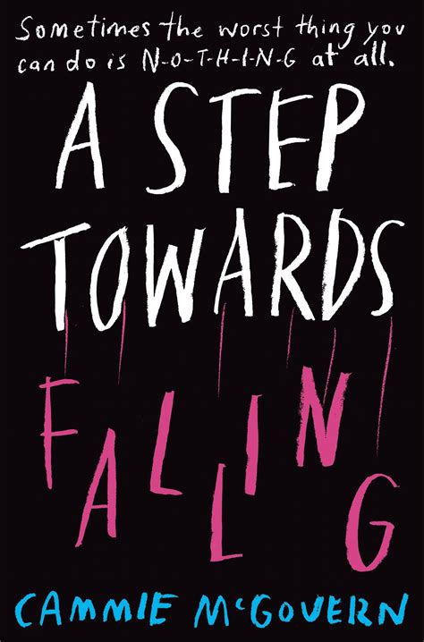 A Step Towards Falling Cammie Mcgovern a step towards falling by cammie mcgovern 183 readings au