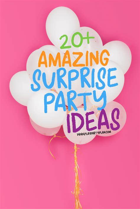 Surprisingly Easy  Ee  Surprise Ee    Ee  Ideas Ee   Play  Ee  Party Ee