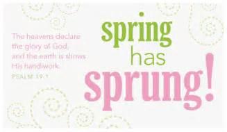 Spring has sprung spring holidays ecard free christian ecards online