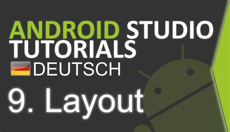 android layout tutorial youtube android studio tutorial deutsch 9 layout youtube