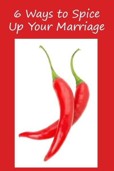 Tips Spice Up Your by 6 Ways To Spice Up Your Marriage And