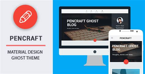 themeforest material design pencraft material design ghost theme by codetic