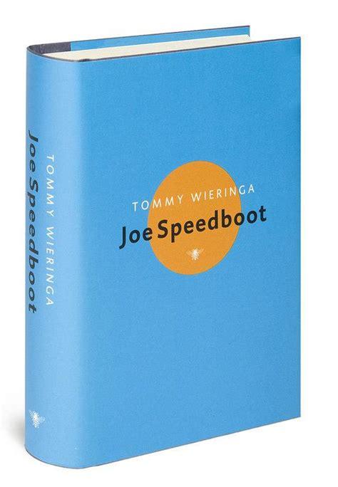 jo speedboot bol joe speedboot tommy wieringa 9789023428459
