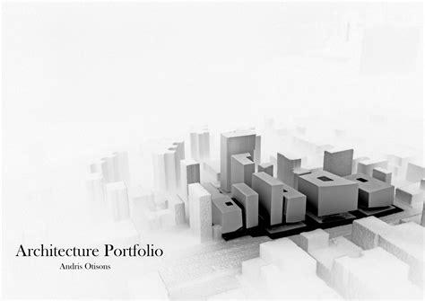 Architecture Portfolio Andris Otisons by Andris Otisons issuu