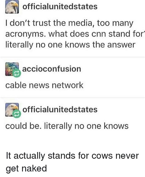 What Does Meme Stand For - 3 officialunitedstates i don t trust the media too many acronyms what does cnn stand for