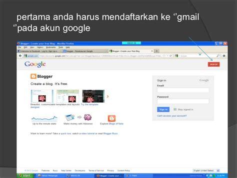 membuat blog dengan gmail langkah langkah membuat blog dengan blogspot