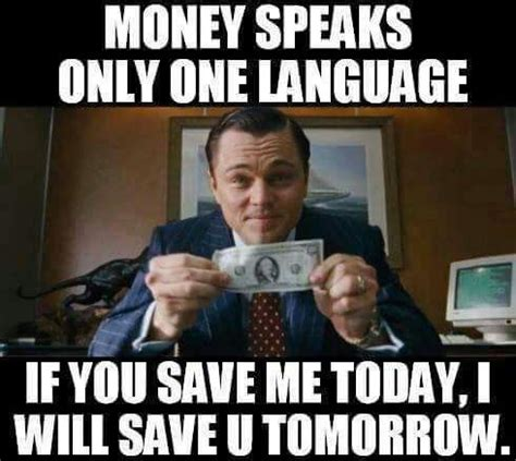 Saving Money Meme - inspiring quotes on money saving daily thoughts quotes