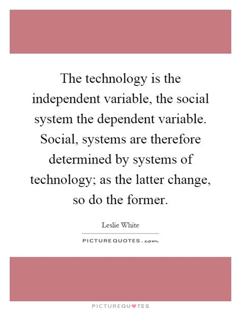 pattern variables and social change the technology is the independent variable the social