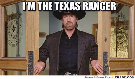 Texas Rangers Meme - i m the texas ranger meme generator captionator