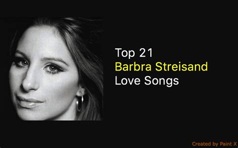 barbra streisand love top 21 barbra streisand love songs nsf music station
