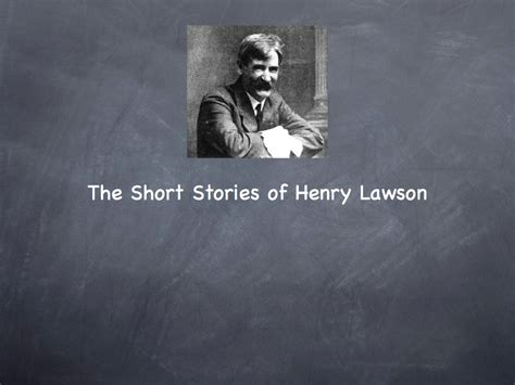 themes in henry lawson short stories ecriture e learning