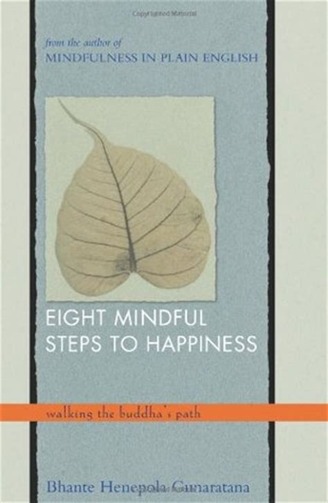 eightfold books eight mindful steps to happiness walking the buddha s