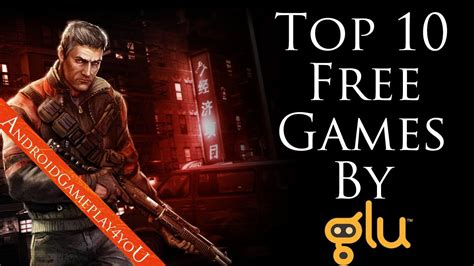 top free android top 10 best free android by glu mobile