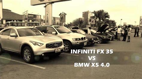 bmw x5 vs infiniti fx35 infinti fx35 vs bmw x5 4 0 accra