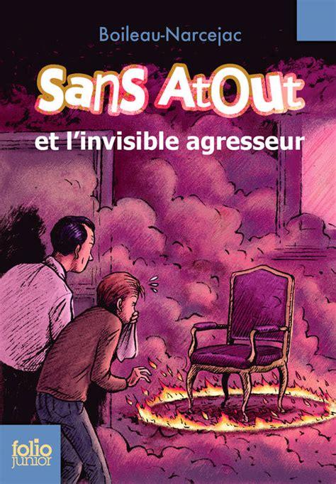 Livre Sans Atout 4 Sans Atout Et L Invisible Agresseur