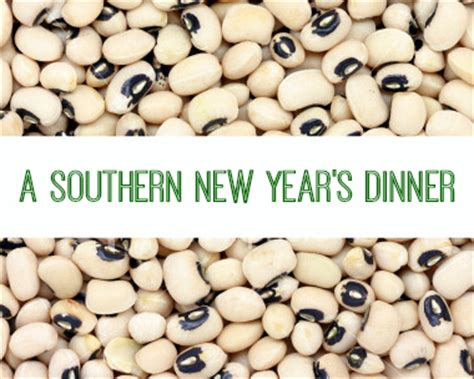southern new year s dinner 28 images feast january a