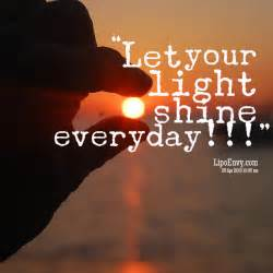 quotes about lights quotes about letting your light shine quotesgram