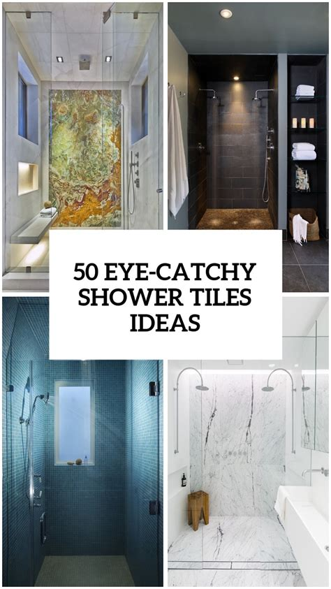 cool  eye catchy bathroom shower tile ideas digsdigs