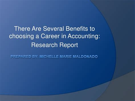 there are several benefits to choosing a career in accounting