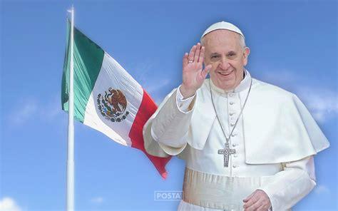 2016 El Papa En Mexico | papa francisco muy emocionado por visitar m 233 xico posta