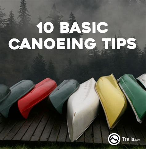 10 Safety Tips To Follow by The 25 Best Canoeing Ideas On Canoe Light