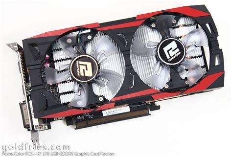 power color powercolor pcs r7 370 2gb gddr5 graphic card review