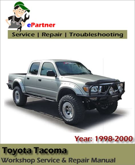 online car repair manuals free 2000 toyota tacoma transmission control toyota tacoma service repair manual 1996 2002 automotive service repair manual