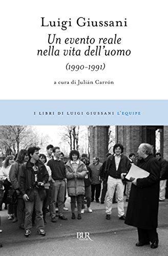 the of luigi giussani books 47 books of luigi giussani quot el sentido religioso curso