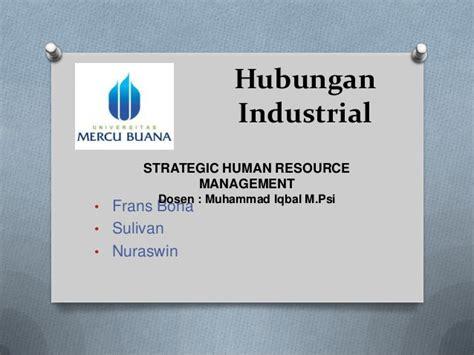 Hubungan Industrial 1 hubungan industrial