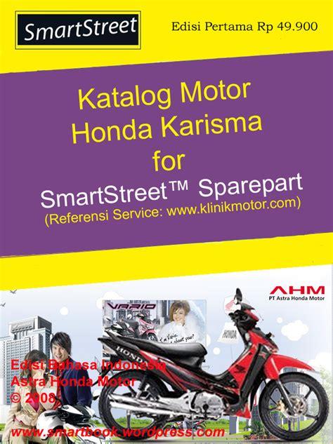 Katalog Spare Part Honda Karisma katalog motor honda karisma ebook smartstreet publishing