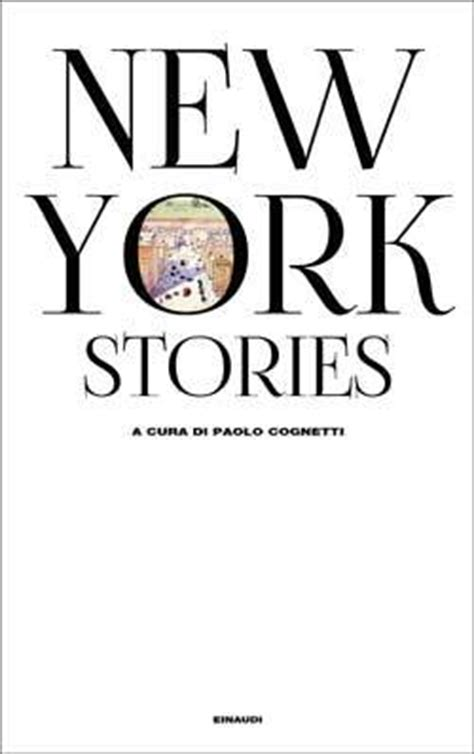 nyc story goes as follows 2 books new york stories by paolo cognetti reviews discussion