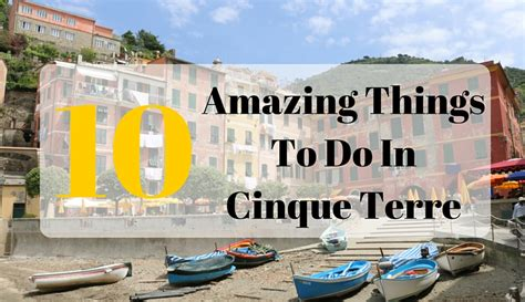 best town in cinque terre things to do in cinque terre cinque terre points of