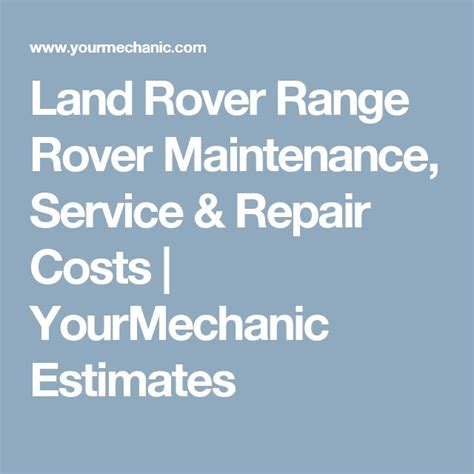 range rover repair costs best 25 land rover cost ideas on