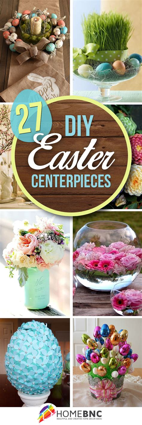 Easter Centerpieces by 27 Best Diy Easter Centerpieces Ideas And Designs For 2017