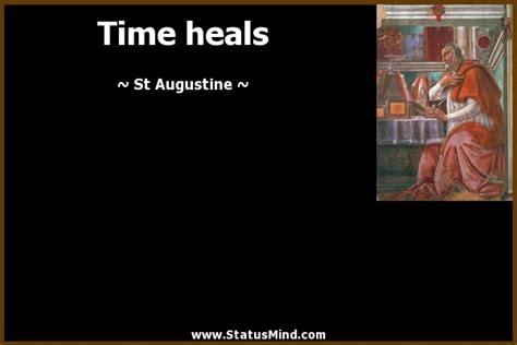 time heals all things books time heals everything quotes quotes