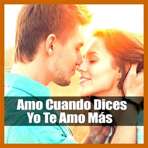 imagenes de amor para enamorar ami novio frases con amor para mi novio para enamorar mensajes