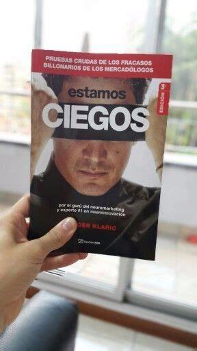 jurgen klaric libros estamos ciegos j 252 rgen klaric libro autor vendele a la