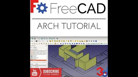 tutorial freecad youtube freecad arch tutorial youtube