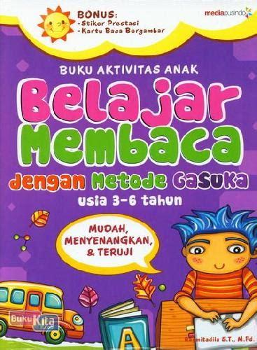bukukita buku aktivitas anak belajar membaca dengan metode gasuka usia 3 6 tahun