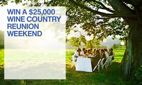 Crate And Barrel Sweepstakes - the 25 000 wine country reunion sweepstakes crate and
