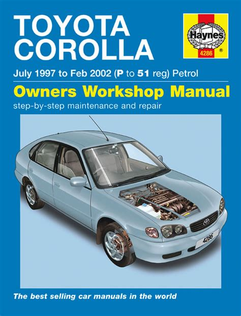 service manual 1997 toyota corolla workshop manual haynes manual toyota corolla petrol july 1997 feb 2002